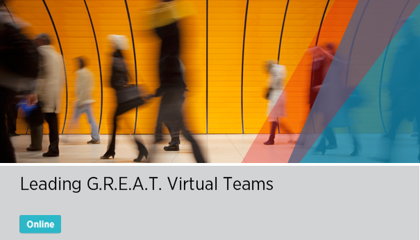 Leading G.R.E.A.T. Virtual Teams