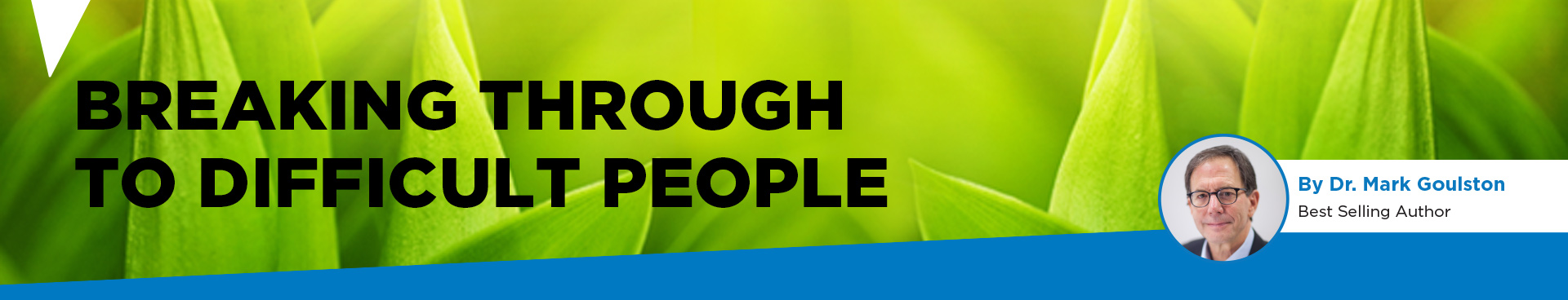 banner for breaking through to difficult people article